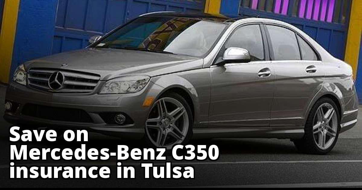 Tulsa Oklahoma Mercedes-Benz C350 Insurance Rate Quotes
